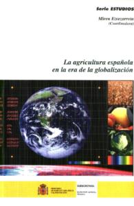 La agricultura española en la era de la globalización