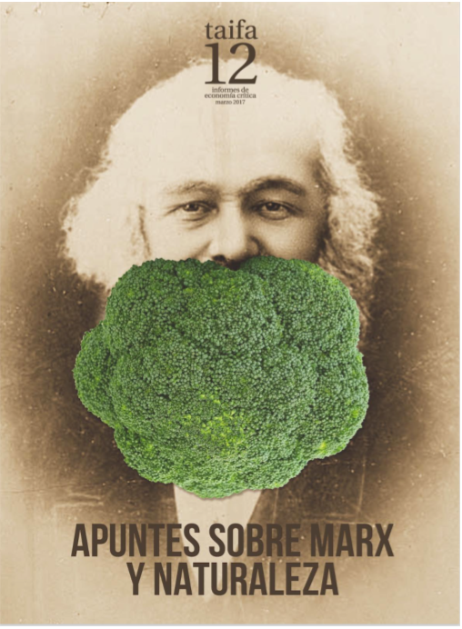 Informe 12: Apuntes sobre Marx y la Naturaleza