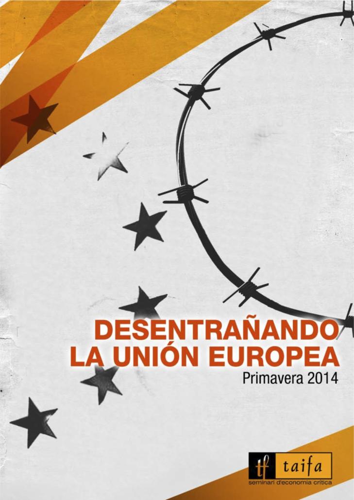 Informe 10: desentrañando la Unión Europea
