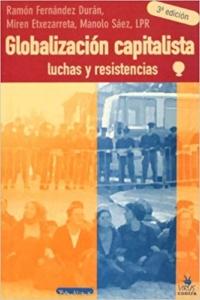 Globalización capitalista luchas y resistencias