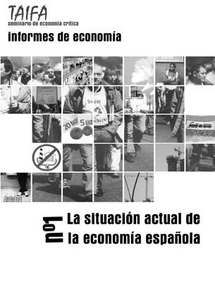 Informe 1: La situación actual de la economía española