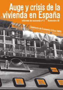 Informe 5: Auge y crisis de la vivienda en España