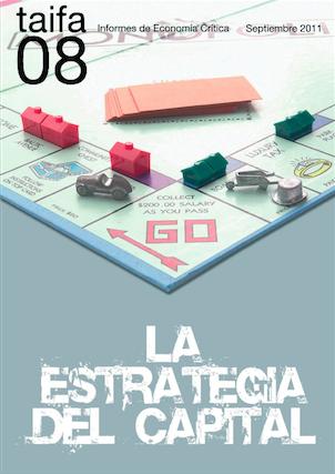 Informe 8: la estrategia del capital