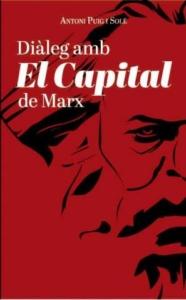 Dialeg Amb El Capital De Marx